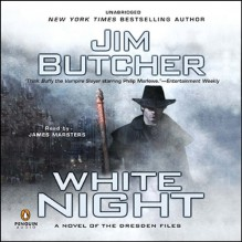 White Night: The Dresden Files, Book 9 - Jim Butcher