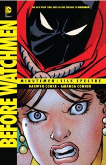 Before Watchmen: Minutemen/Silk Spectre - Darwyn Cooke, Darwyn Cooke, Amanda Conner