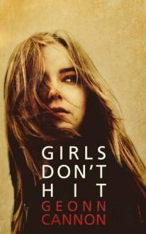 Girls Don't Hit - Geonn Cannon