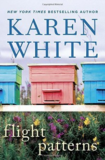 Flight Patterns - Karen White