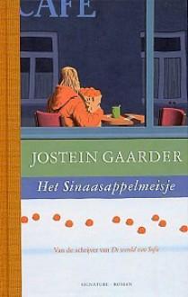 Het sinaasappelmeisje - Jostein Gaarder, Lucy Pijttersen, Kim Snoeijing