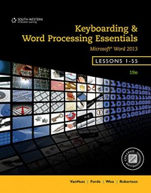 Bundle: Keyboarding and Word Processing Essentials, Lessons 1-55, 19th +Keyboarding Pro Deluxe Online Lessons 1-55 Printed Access Card - Susie H. VanHuss