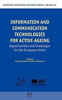 Information and Communication Technologies for Active Ageing - M. Cabrera, N. Malanowski