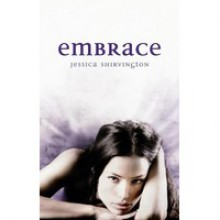 Embrace - Jessica Shirvington, Rebecca Macauley