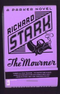 The Mourner - Richard Stark