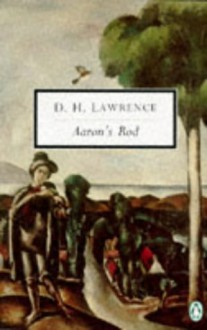 Aaron's Rod (Penguin Twentieth-Century Classics) - D. H. Lawrence