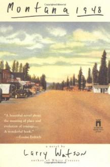 Montana 1948 - Larry Watson