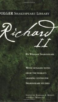 Richard II - Paul Werstine, Barbara A. Mowat, William Shakespeare