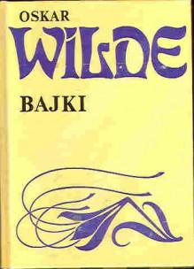 Bajki - Oscar Wilde