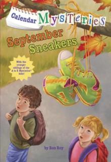 September Sneakers - Ron Roy,John Steven Gurney