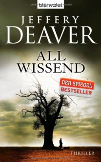 Allwissend: Thriller - Jeffery Deaver