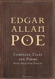 Complete Tales and Poems with Selected Essays - Edgar Allan Poe