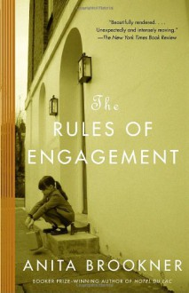 The Rules of Engagement: A Novel - Anita Brookner
