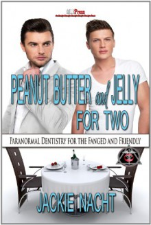 Peanut Butter and Jelly For Two - Jackie Nacht