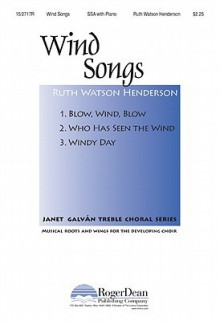 Wind Songs - Mother Goose, Christina Rossetti, Ruth Watson Henderson