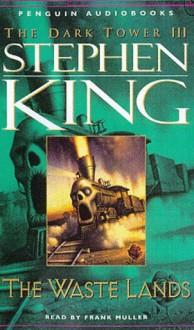 The Waste Lands - Frank Muller, Stephen King