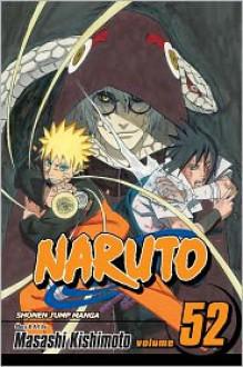 Naruto, Vol. 52: Cell Seven Reunion (Naruto, #52) - Masashi Kishimoto