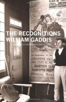 The Recognitions - William Gaddis