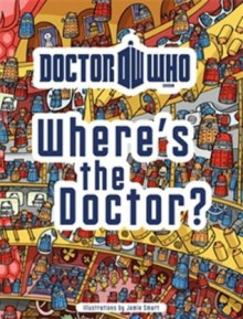 Doctor Who: Where's the Doctor? - Jamie Smart