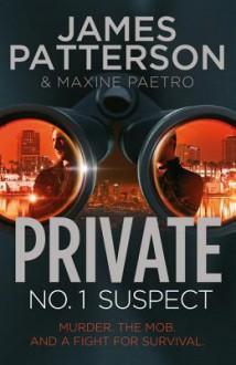 Private: No. 1 Suspect: (Private 4) - James Patterson