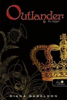 Outlander - Az idegen - Diana Gabaldon