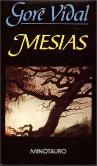 Mesías - Gore Vidal