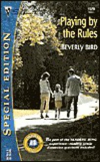 Playing by the Rules - Beverly Bird