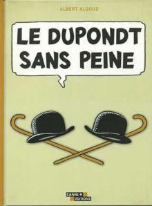 Le Dupondt sans peine - Albert Algoud