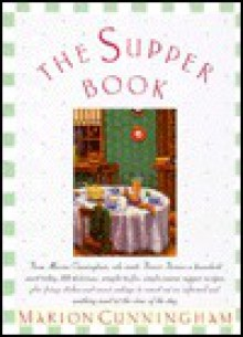 The Supper Book - Marion Cunningham