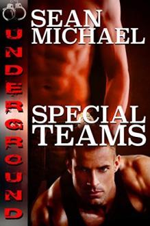 Special Teams (Underground #1) - Sean Michael