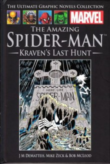 The Ultimate Graphic Novel Collection: The Amazing Spider-Man: Kraven's Last Hunt (10) - J.M. DeMatteis, Mike Zeck, Bob McLeod