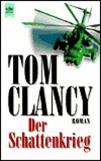 Der Schattenkrieg - Tom Clancy