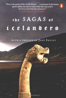 The Sagas of Icelanders - Martin S. Regal,Ruth C. Ellison,Terry Gunnell,Keneva Kunz,Andrew Wawn,Anthony Maxwell,Katrina C. Attwood,Robert Kellogg,Bernard Scudder,George Clark,Jane Smiley,Various