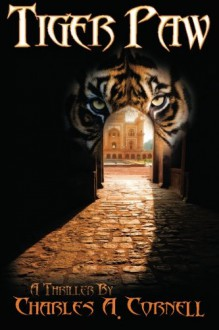 Tiger Paw - Charles A Cornell