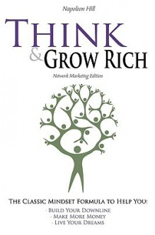 Think And Grow Rich - Napoleon Hill, Hugh Newman