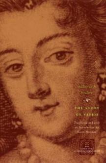 The Story of Sapho - Madeleine de Scudéry, Karen Newman