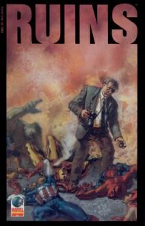 Ruins: Men On Fire - Warren Ellis, Cliff Nielsen, Terese Nielsen
