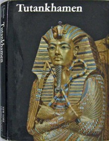 Tutankhamen: Life and Death of a Pharaoh - Christiane Desroches-Noblecourt