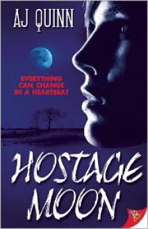 Hostage Moon - A.J. Quinn