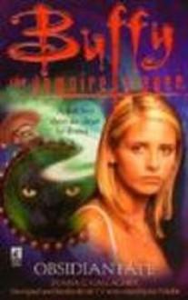 Obsidian Fate (Buffy the Vampire Slayer: Season 3, #20) - Diana G. Gallagher, Joss Whedon