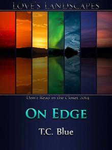 On Edge - T.C. Blue