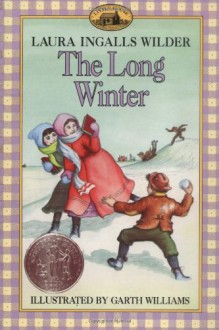 The Long Winter (Little House) - Laura Ingalls Wilder, Garth Williams