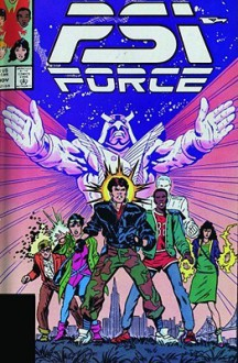Psi-Force Classic - Volume 1 - Steve Perry,David Michelinie,Danny Fingeroth,Fabian Nicieza