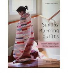 Sunday Morning Quilts - Amanda Jean Nyberg