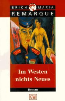 Im Westen nichts Neues - Erich Maria Remarque