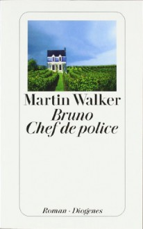 Bruno, Chef de police - Martin Walker