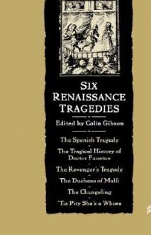 Six Renaissance Tragedies - Thomas Kyd