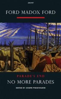 No More Parades: A Novel - Ford Madox Ford, Joseph Wiesenfarth
