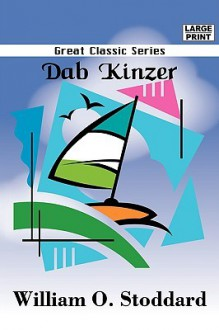 Dab Kinzer - William Osborn Stoddard