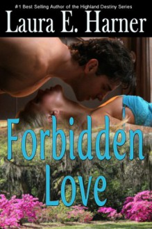 Forbidden Love - Laura Harner